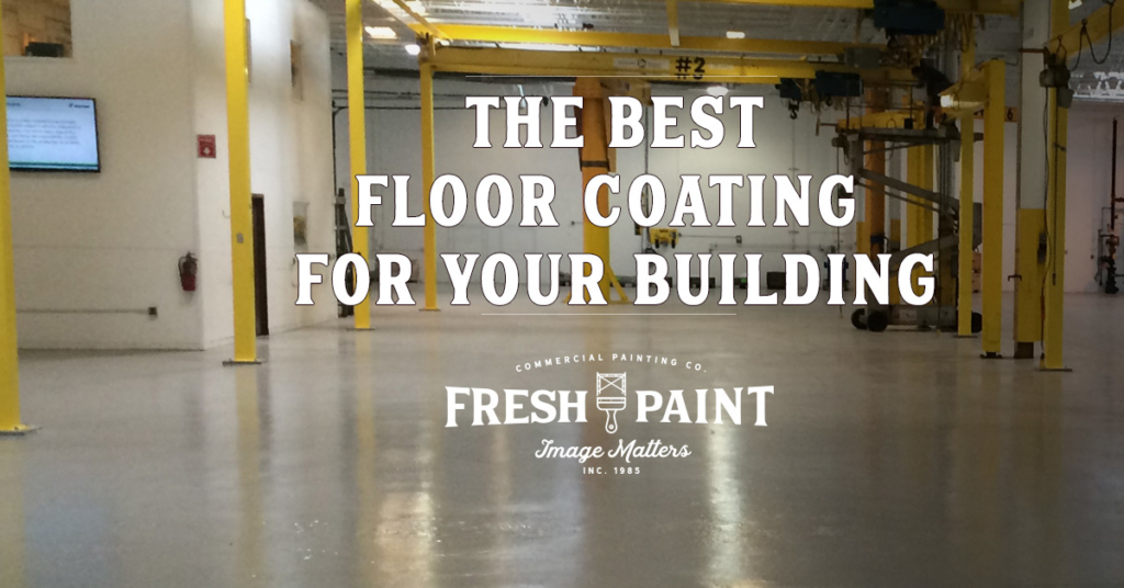 What Is the Best Type of Floor Coating for Your Building