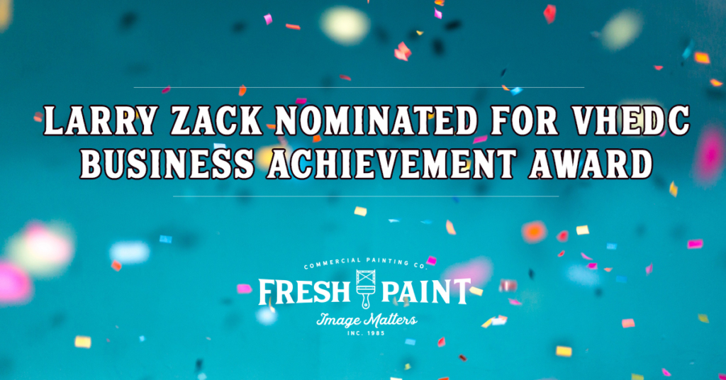 Larry Zack Nominated for VHEDC Business Achievement Award