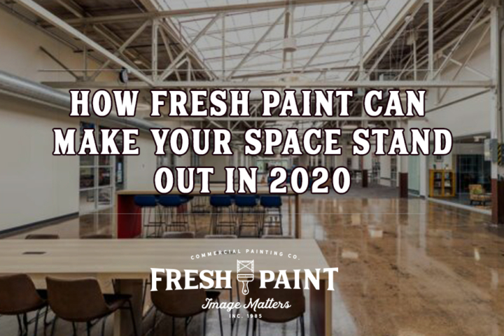 How Fresh Paint Can make your space stand out in 2020