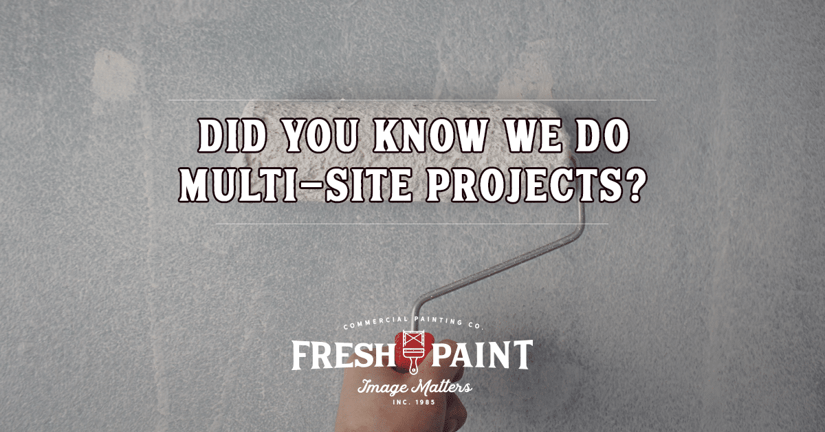Did you know we do multi-site projects